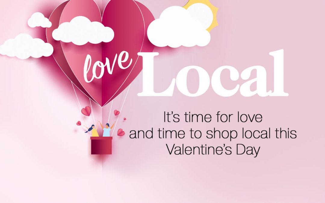 Love Local this Valentines Day