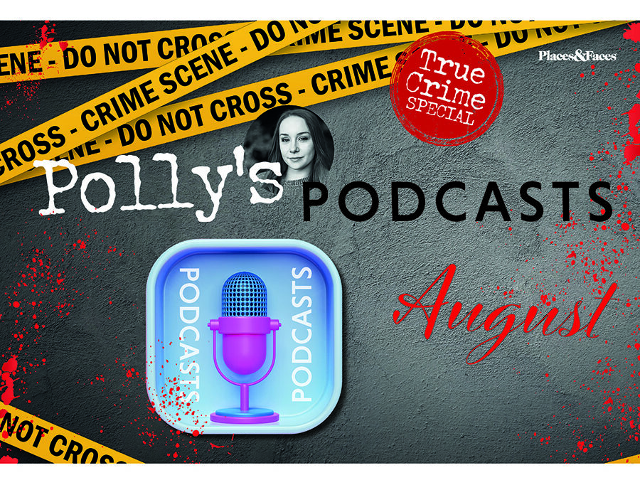 Polly's Podcasts – August
